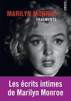 Marilyn Monroe, fragments