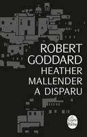 Heather Mallender a disparu (Edition noël 2013)