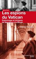 Les Espions du Vatican, De Napoléon à la Shoah - collection Poche Document