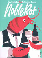 NobleRot, Issue 12: You Gotta Say Yes To Another Excess - Beaujolais, Lyon & Yotam Ottolenghi