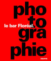 Le bar Floréal, photographie