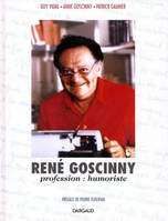 René Goscinny, profession, humoriste