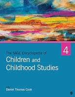 The SAGE Encyclopedia of Children and Childhood Studies