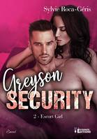 Escort girl, Greyson Security, T2