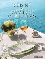 Cuisine & cravings of the stars, hôtel du Cap-Eden-Roc, Cap d'Antibes