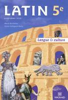 Latin 5e (2010) - Manuel élève, langue & culture