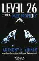 2, Level 26 - tome 2 Dark prophecy