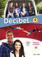 Decibel 4 niv. B1.1 - Livre + CD mp3 + DVD