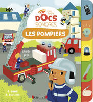 Mes baby docs sonores, Les pompiers (baby docs)