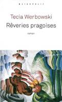 Rêveries pragoises, roman