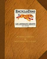 ENCYCLODINO LES ANIMAUX GEANTS