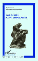 Barbaries contemporaines
