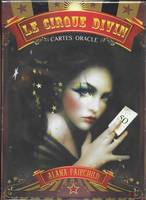 Le cirque divin / cartes oracle