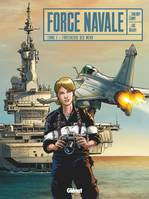 Force Navale - Tome 01