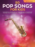 50 Pop Songs for Kids Saxophone alto