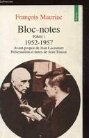 Bloc-notes tome 1 - 1952-1957