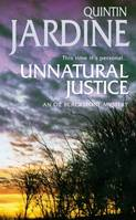 Unnatural Justice (Oz Blackstone series, Book 7), Deadly revenge stalks the pages of this gripping mystery