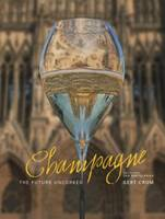 Champagne (Anglais), The future uncorked