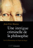 Une intrigue criminelle de la philosophie, Lire
