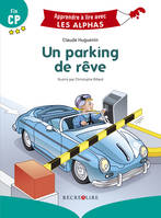 Un parking de rêve - Nouvelle Edition