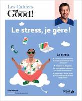 Cahier Dr Good / stress