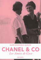 Chanel & Co, Les Amies de Coco