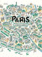 Paris, labyrinthes-surprises