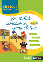 Les ateliers individuels de manipulation - Cycle 1