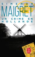 Maigret., Un crime en Hollande