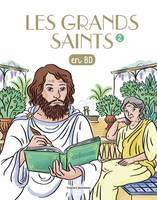 Les grands saints en BD, 2, Les Grands saints T2