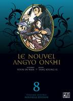 8, Le Nouvel Angyo Onshi T15 & T16