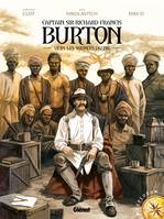 Captain sir Richard Francis Burton, Burton - Tome 01, Vers les sources du Nil