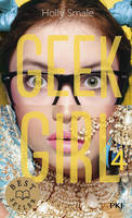 4, Geek Girl - tome 4