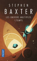 Les univers multiples, 1, Les univers multuples - tome 1 Temps