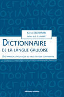 DICTIONNAIRE DE LA LANGUE GAULOISE
