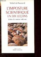 L'IMPOSTURE SCIENTIFIQUE EN DIX LECONS (EDITION DU TROISIEME MILLENAIRE) - COLLECTION