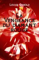 La Vengeance du diamant rouge