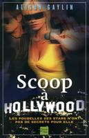 Scoop à Hollywood