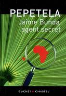 Jaime Bunda, agent secret