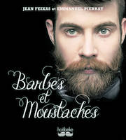 Barbes et moustaches - Emmanuel PIERRAT