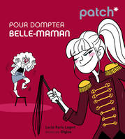PATCH pour dompter belle-maman