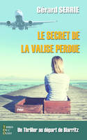 Le secret de la valise perdue, Thriller
