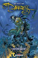 The Darkness, Tome 1 : L'Avènement