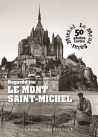 LIVRE CARTES : REGARDS SUR LE MONT-SAINT-MICHEL