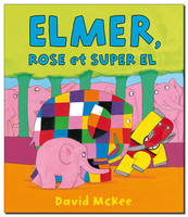 ELMER ROSE ET SUPER EL