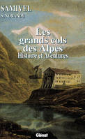 Les grands cols des Alpes occidentales