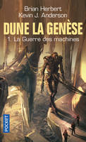 1, Dune, la genèse / La guerre des machines / Science-fiction. Fantasy