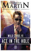 Wild cards / Ace in the hole / Science-fiction