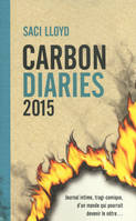 Le journal de Laura Brown, Carbon Diaries , 1