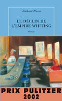Le déclin de l'empire Whiting, roman